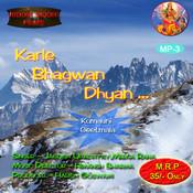 Karle Bhagwan Dhyan