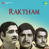 Raktham Songs