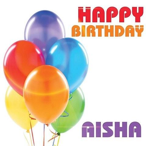 Happy Birthday Aisha MP3 Song Download- Happy Birthday Aisha