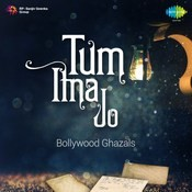 Tum Itna Jo Bollywood Ghazals Songs