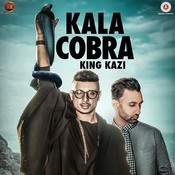 Kala Cobra Songs