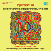 Songs Of Atulprasad Pratim Banerjee Bandan Sinha Songs