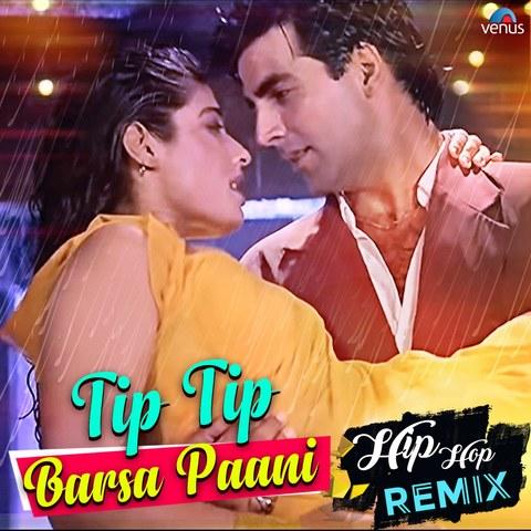 tip tip barsa pani hip hop remix mp3 free download