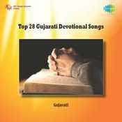 Top 28 Gujarati Devotional Songs Songs