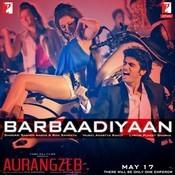 Barbaadiyaan Songs