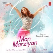 Man Marziyan Songs