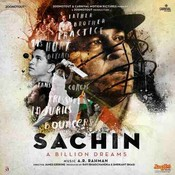 Sachin - A Billion Dreams Songs