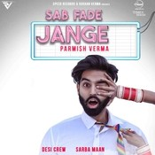 Sab Fade Jange Songs