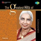 The Greatest Hits Of Girijadevi