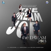 The Dream Job Songs