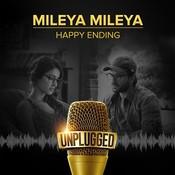Mileya Mileya - Unplugged Songs
