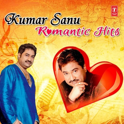 All romantic songs of kumar sanu download