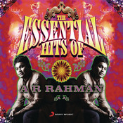 The Essential Hits Of A R Rahman