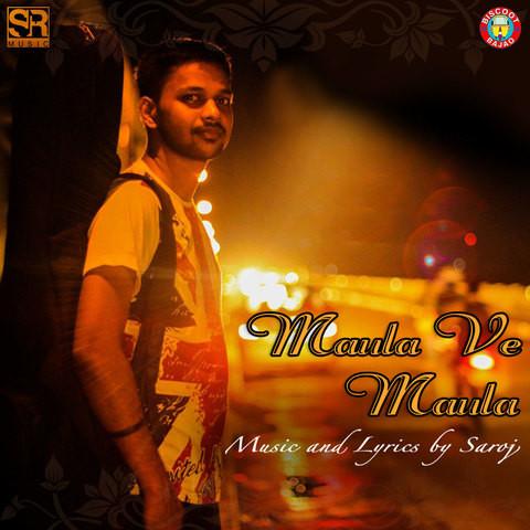 Maula songs download