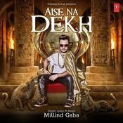 Aise Na Dekh Song
