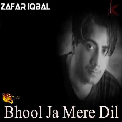 Zafar iqbal bhool ja mere dil sholoon pay aashiana youtube.