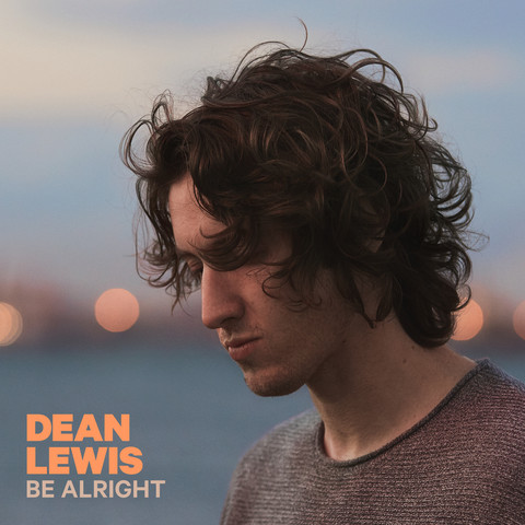 dean lewis be alright mp3 download free