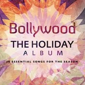 Bollywood: The Holiday Album