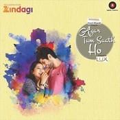Agar Tum Saath Ho Songs