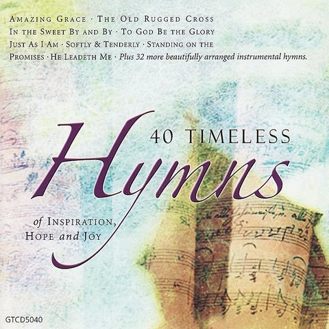 The Lily Of The Valley MP3 Song Download- 40 Timeless Hymns The Lily