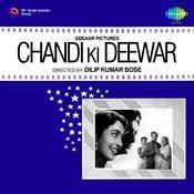 Chandi Ki Deewar Songs