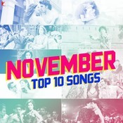November Top 10 Songs Songs
