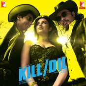 Kill Dil Songs