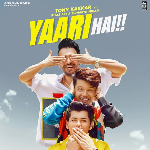 Yaari Hai MP3 Song Download- Yaari Hai Yaari Hai Song by Tony Kakkar