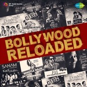 Bollywood Reloaded Songs