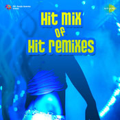 Hit Mix Of Hit Remixes Vol 1 Songs