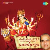 Devi Mahashakti Navdurga Mahamantra Songs