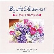 Big Hit Collection Vol 6 Songs