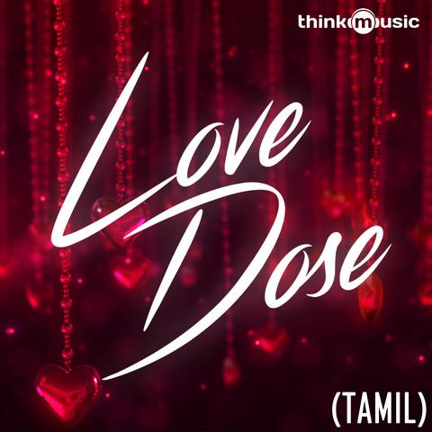 Kadhala Kadhala MP3 Song Download- Love Dose Kadhala Kadhala Tamil