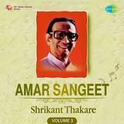 Amar Sangeet Shrikant Thakare Vol 3