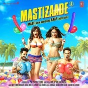 Mastizaade Songs