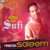 King Of Sufi - Master Saleem Songs