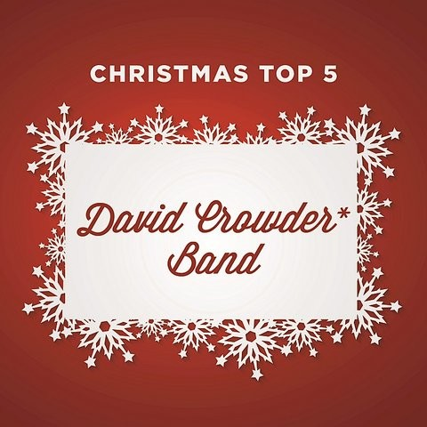 Joy To The World MP3 Song Download- Christmas Top 5 Joy To The World Song by David Crowder Band ...
