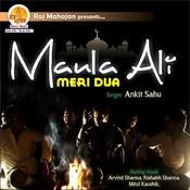 Maula Ali - Meri Dua Songs