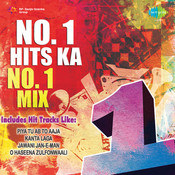 Number 1 Hits Ka Number 1 Mix Songs
