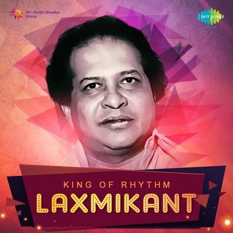 Chup Gaye Sare Nazare Mp3 Song Download King Of Rhythm Laxmikant Chup Gaye Sare Nazare Song By Lata Mangeshkar On Gaana Com