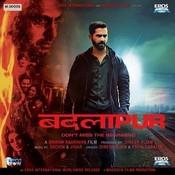 Badlapur Songs