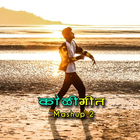 Koligeet Mashup 2 Mp3 Song Download Koligeet Mashup 2 Koligeet Mashup 2 Marathi Song By Crown J On Gaana Com