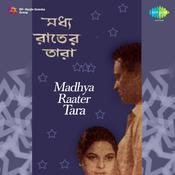 Madhya Raater Tara Songs