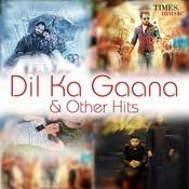 Dil Ka Gaana & Others Hits