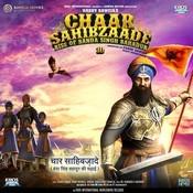 Chaar Sahibzaade - Rise of Banda Singh Bahadur Songs