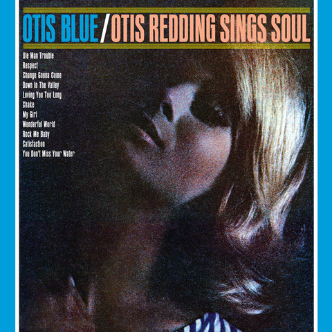 A Change Is Gonna Come Mp3 Song Download Otis Blue A Change Is Gonna Come Song By Otis Redding On Gaana Com