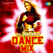 The Hottest Dance Mix Songs