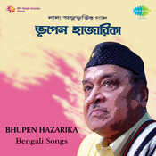 Bengali Songs By Bhupen Hazarika Songs