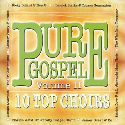 I Told The Storm MP3 Song Download- Pure Gospel: 10 Top Choirs, Vol
