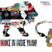 Make In Indie Yaah Songs